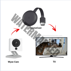 How to stream Wyze Cam to the Google Chromecast