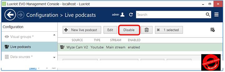 Luxriot Evo Live Stream Disable Button