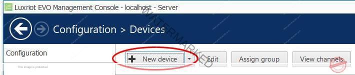 Luxriot Evo - Add a New Device